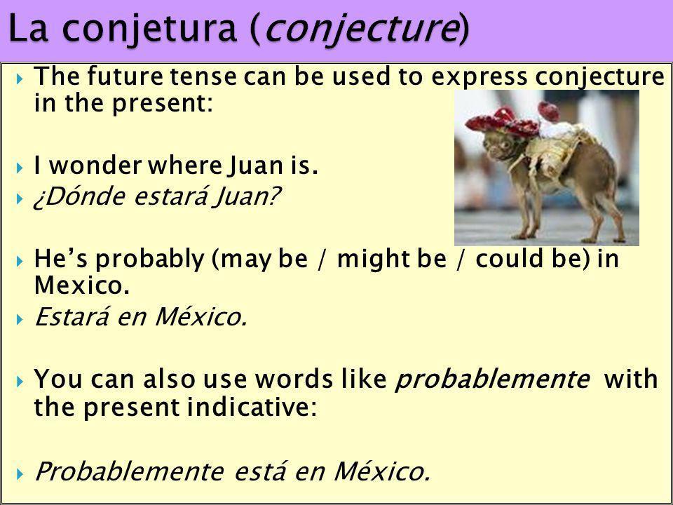 La conjetura (conjecture)