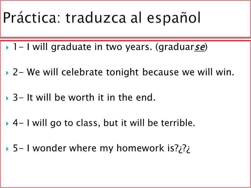 Práctica: traduzca al español