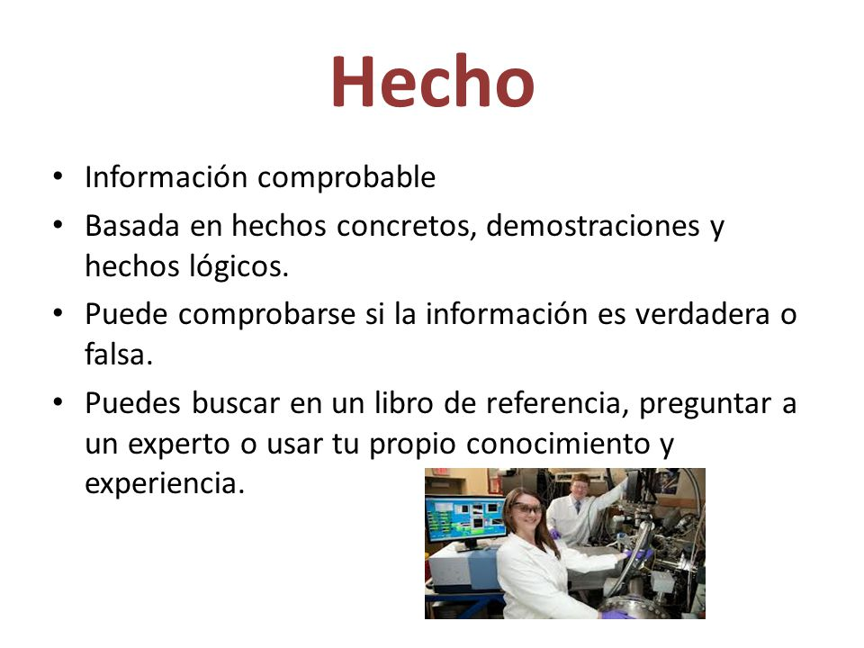 Hecho Información comprobable