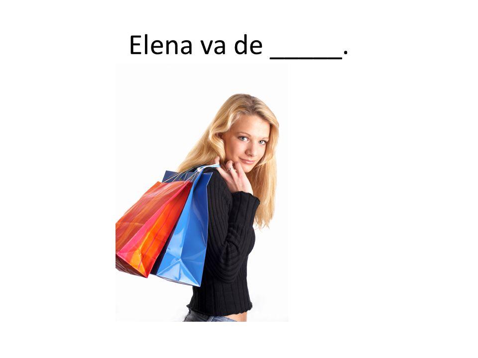 Elena va de _____.