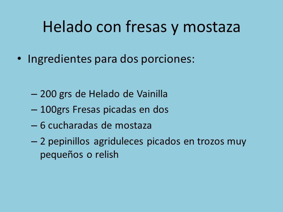 Helado con fresas y mostaza