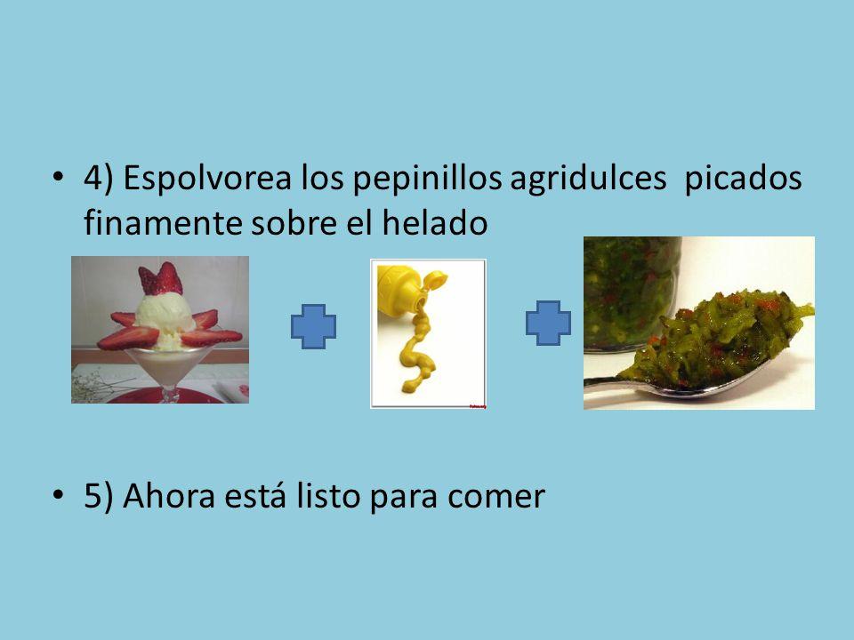 4) Espolvorea los pepinillos agridulces picados finamente sobre el helado