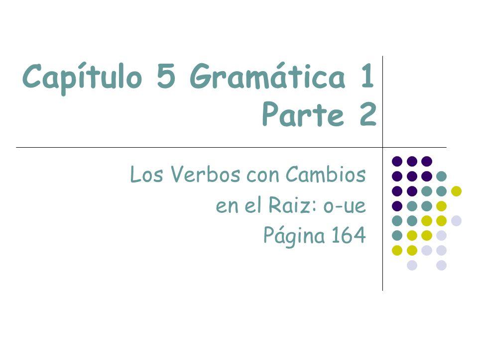 Capítulo 5 Gramática 1 Parte 2