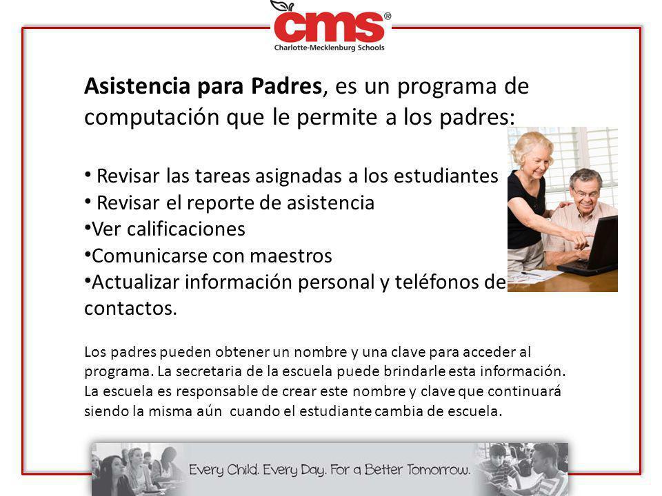 Asistencia para Padres, es un programa de computación que le permite a los padres: