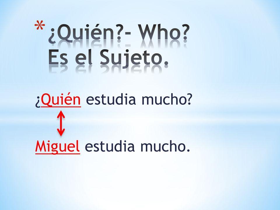 ¿Quién - Who Es el Sujeto.