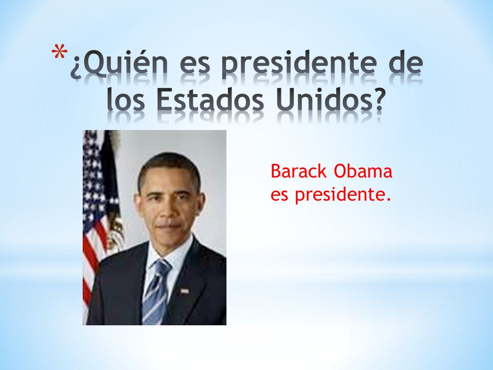 ¿Quién es presidente de los Estados Unidos