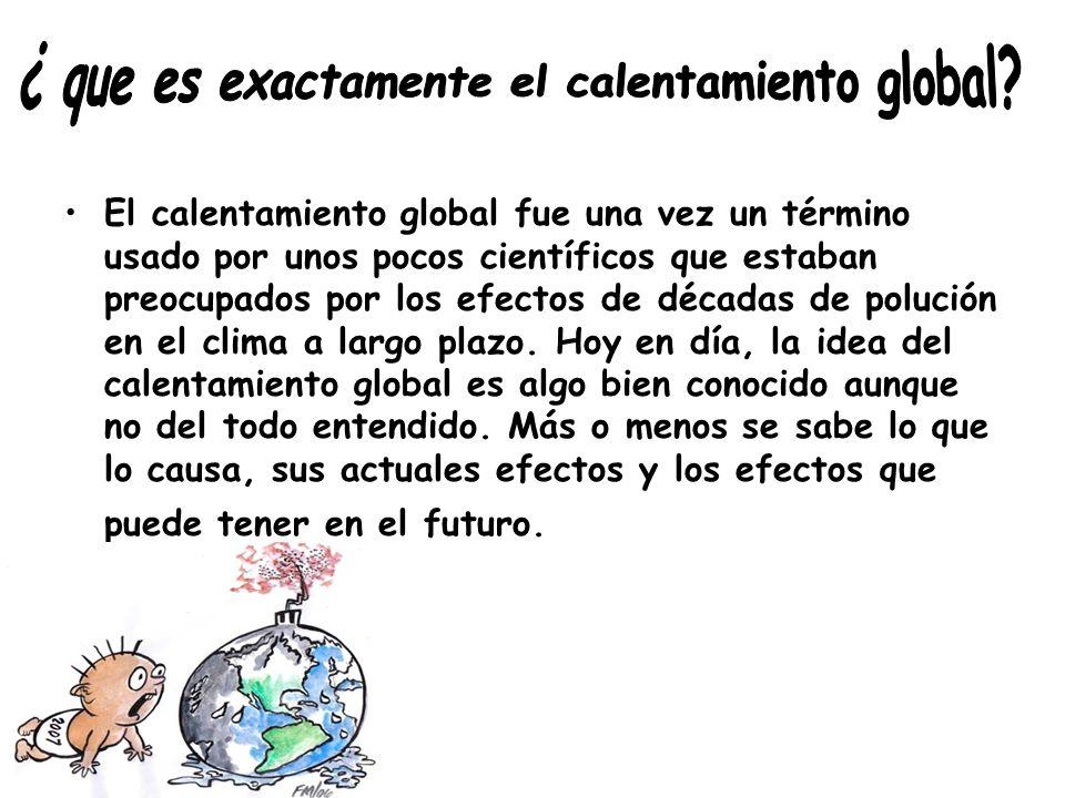 ¿ que es exactamente el calentamiento global