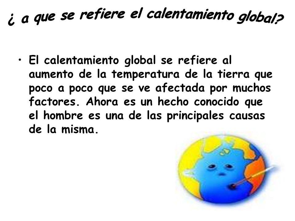 ¿ a que se refiere el calentamiento global