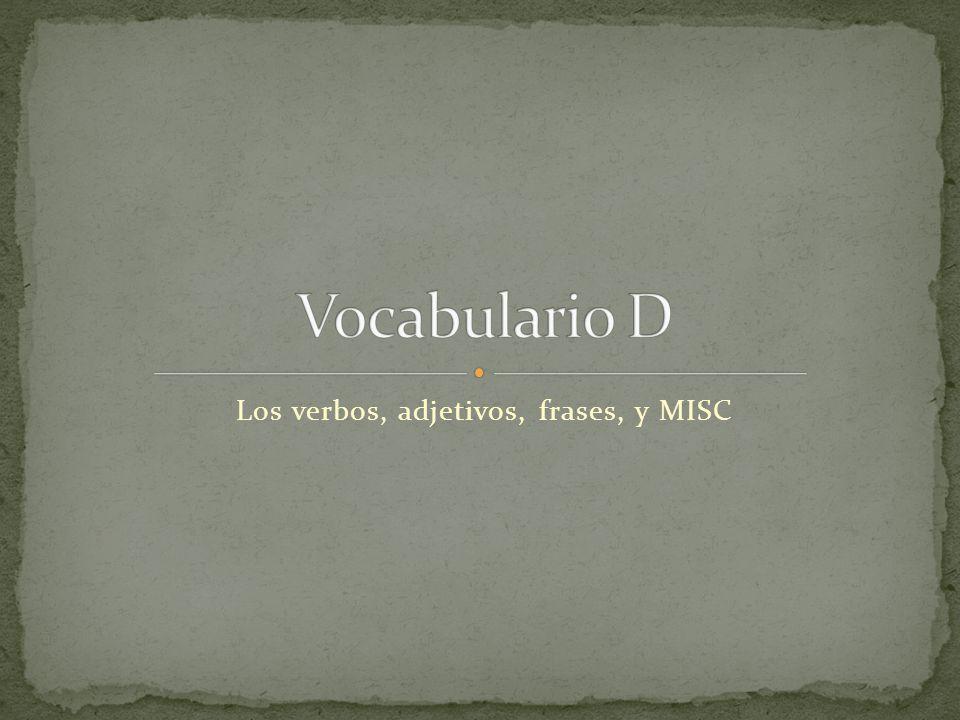 Los verbos, adjetivos, frases, y MISC