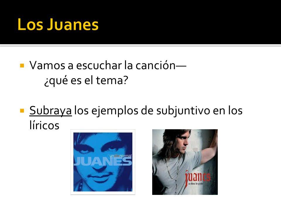 Los Juanes Vamos a escuchar la canción— ¿qué es el tema