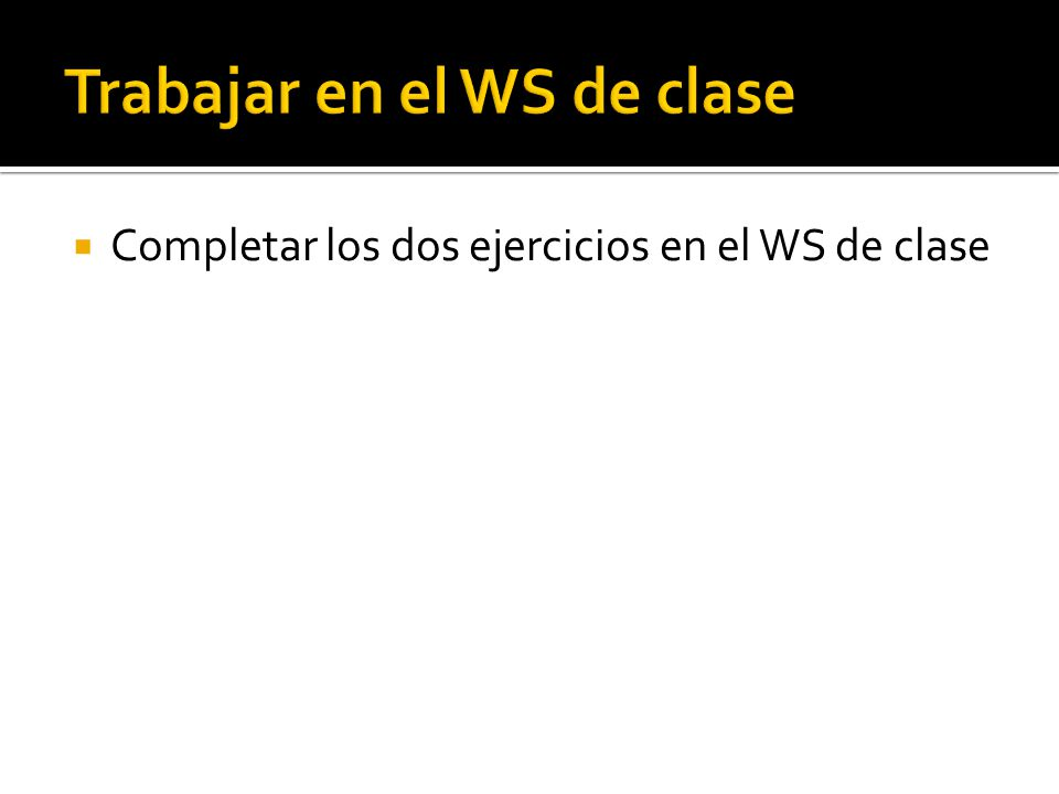 Trabajar en el WS de clase