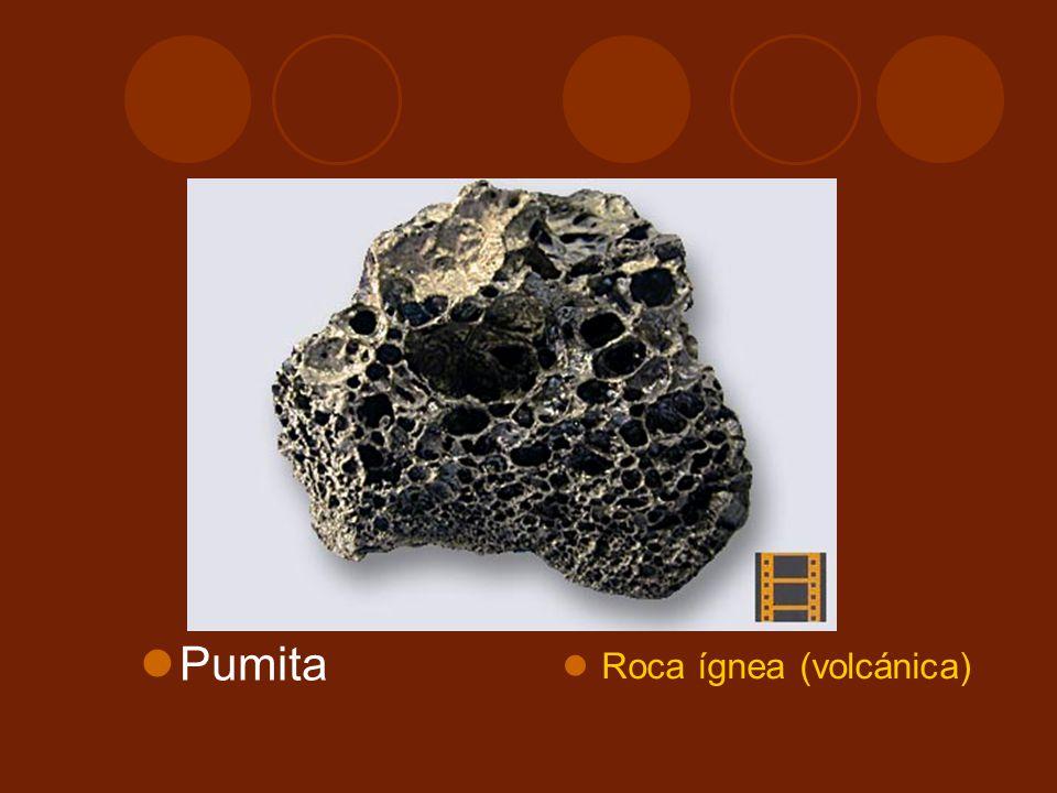 Pumita Roca ígnea (volcánica)