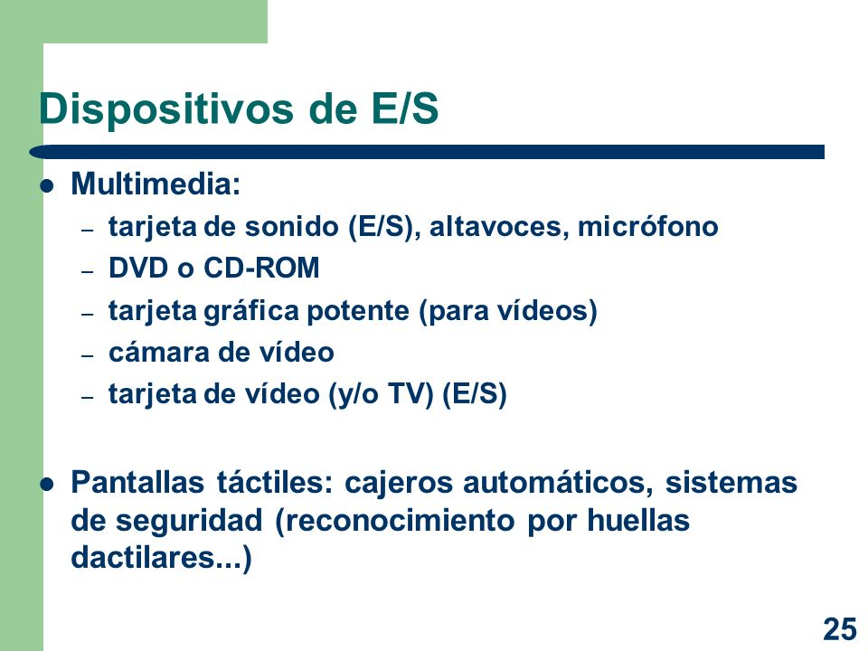 Dispositivos de E/S Multimedia: