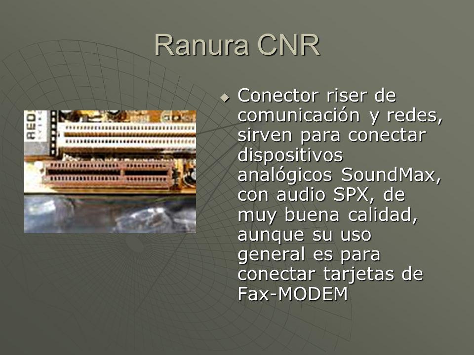 Ranura CNR