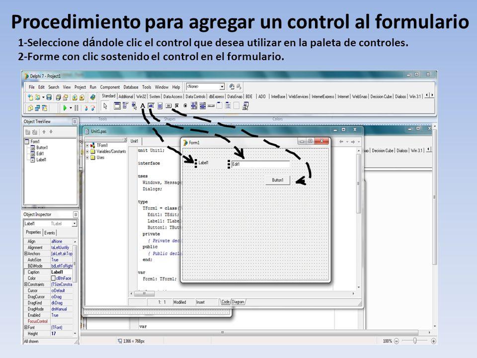 Procedimiento para agregar un control al formulario