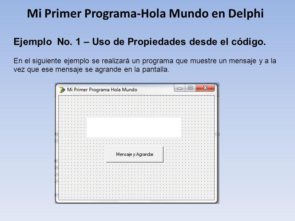 Mi Primer Programa-Hola Mundo en Delphi