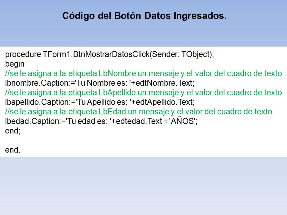 Código del Botón Datos Ingresados.
