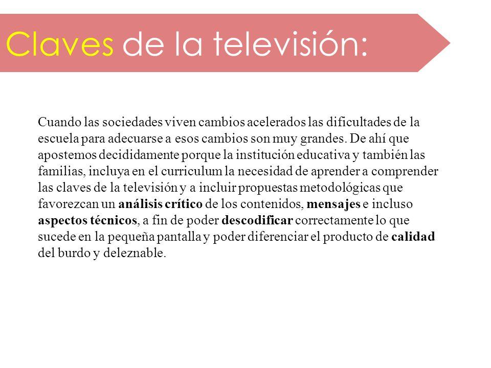 Claves de la televisión: