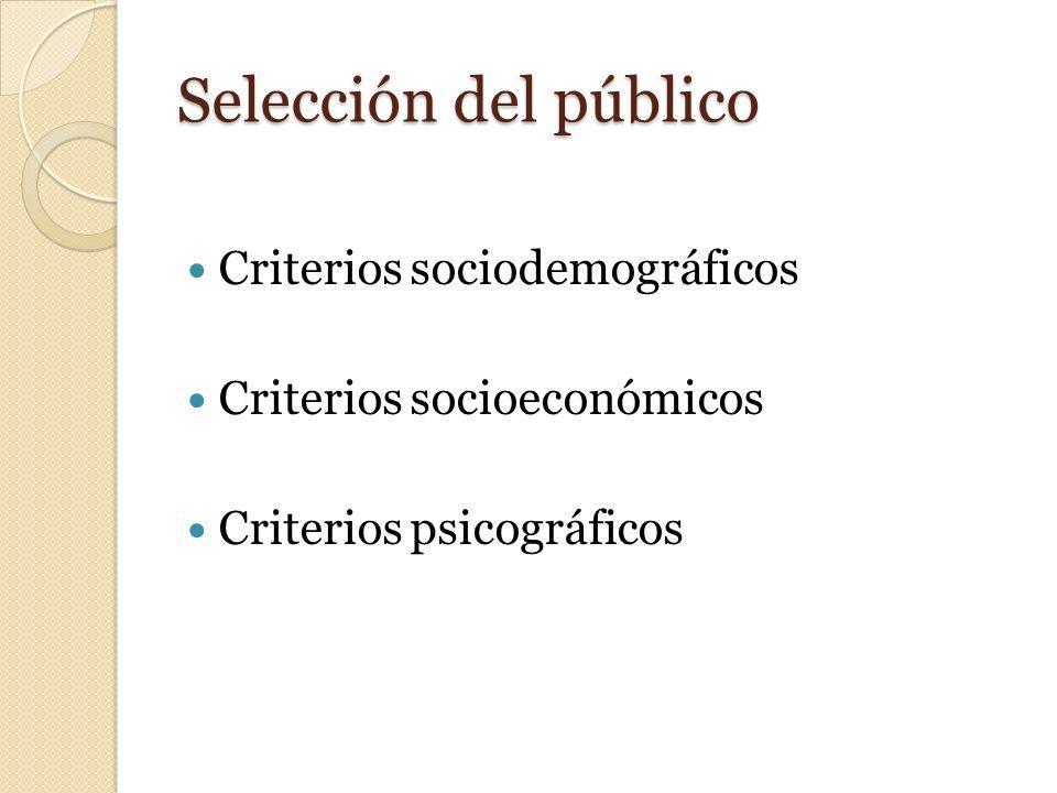 Selección del público Criterios sociodemográficos
