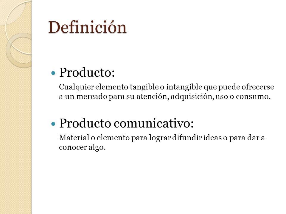 Definición Producto: Producto comunicativo: