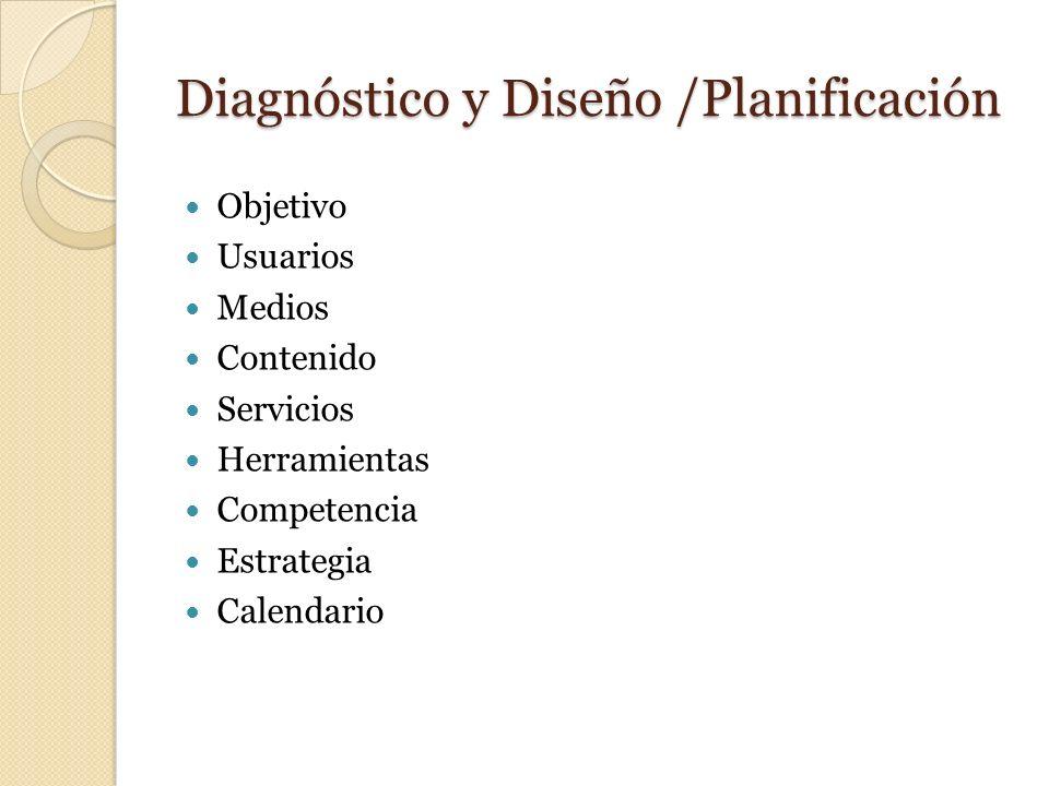 Diagnóstico y Diseño /Planificación