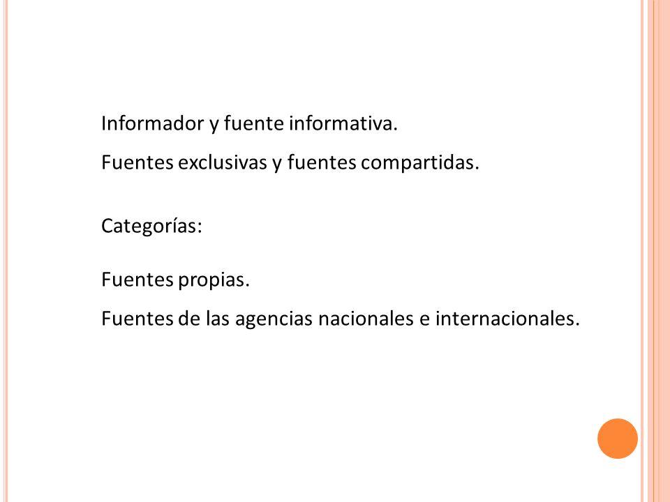 Informador y fuente informativa.