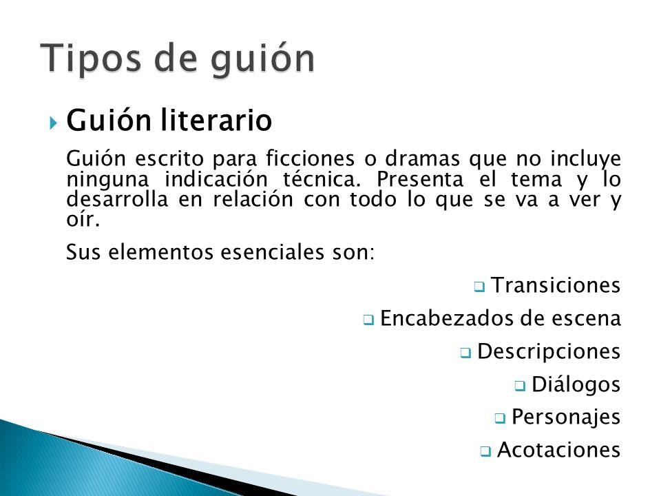 Tipos de guión Guión literario