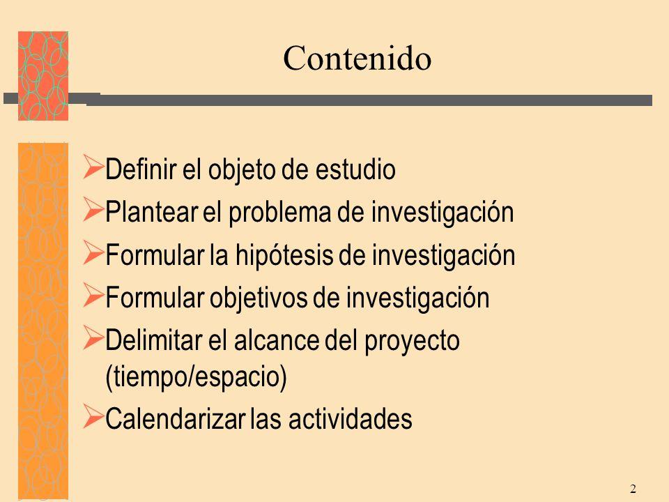 Contenido Definir el objeto de estudio
