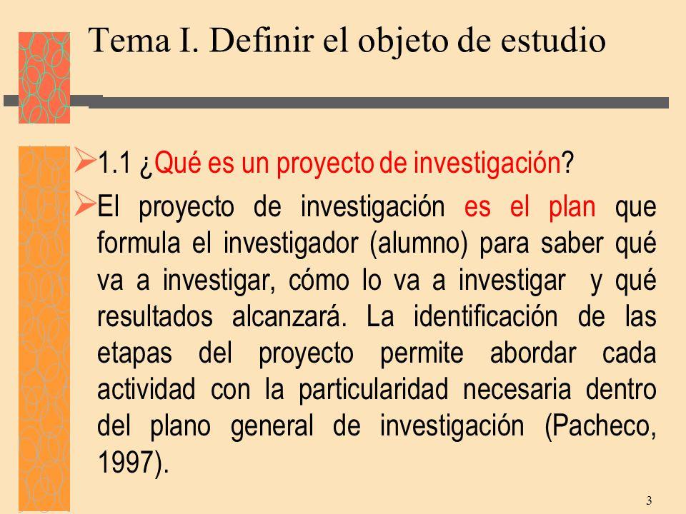 Tema I. Definir el objeto de estudio