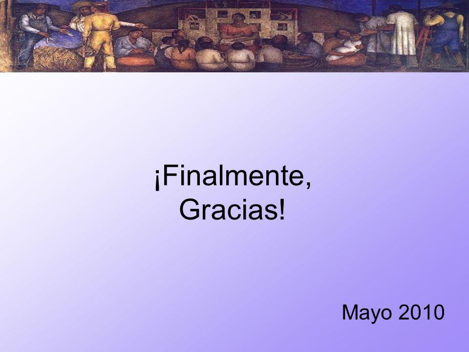 ¡Finalmente, Gracias! Mayo 2010