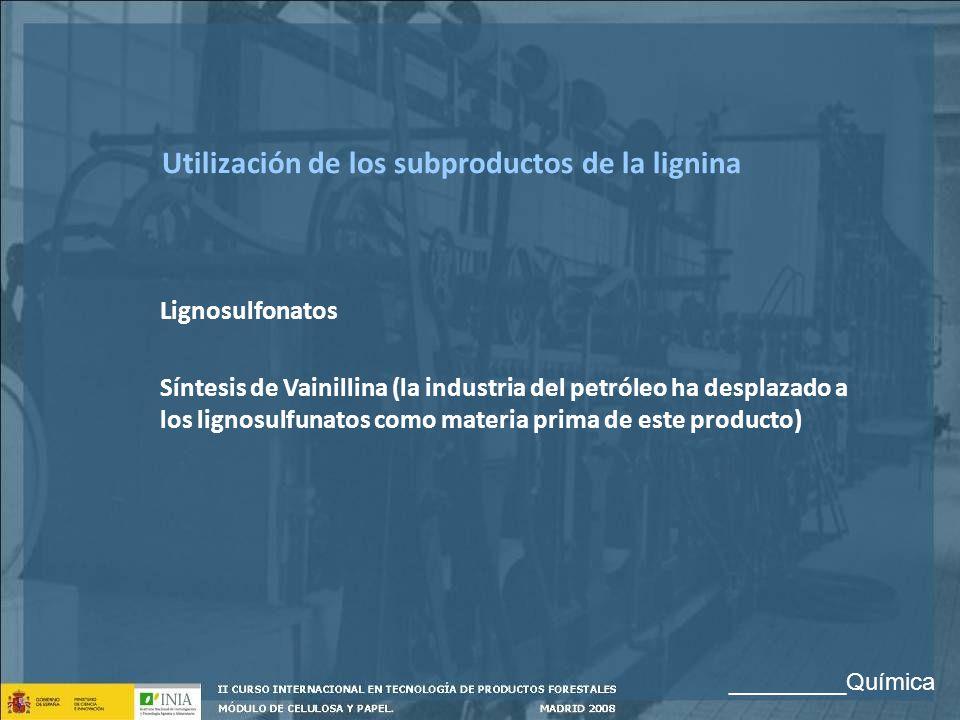 Utilización de los subproductos de la lignina