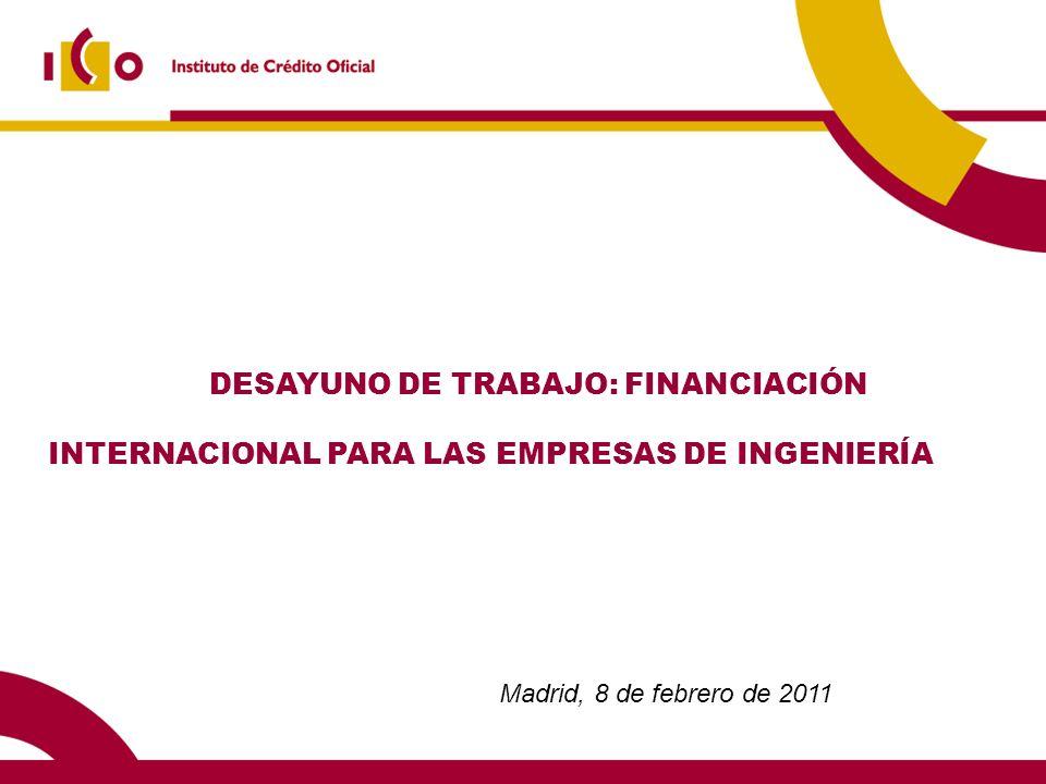DESAYUNO DE TRABAJO: FINANCIACIÓN INTERNACIONAL PARA LAS EMPRESAS DE INGENIERÍA
