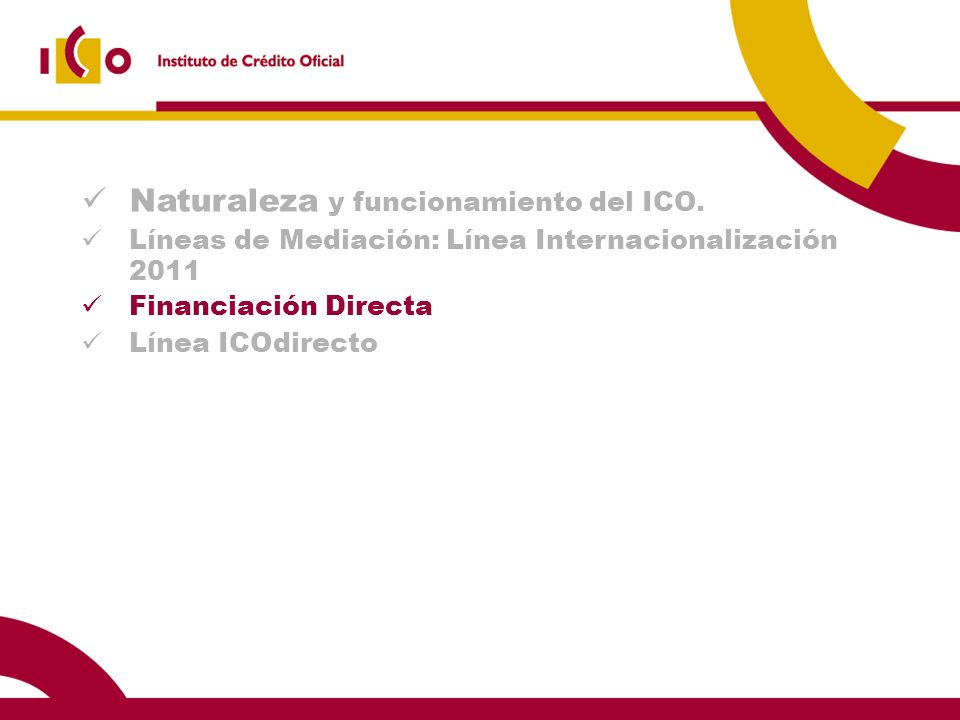 Naturaleza y funcionamiento del ICO.