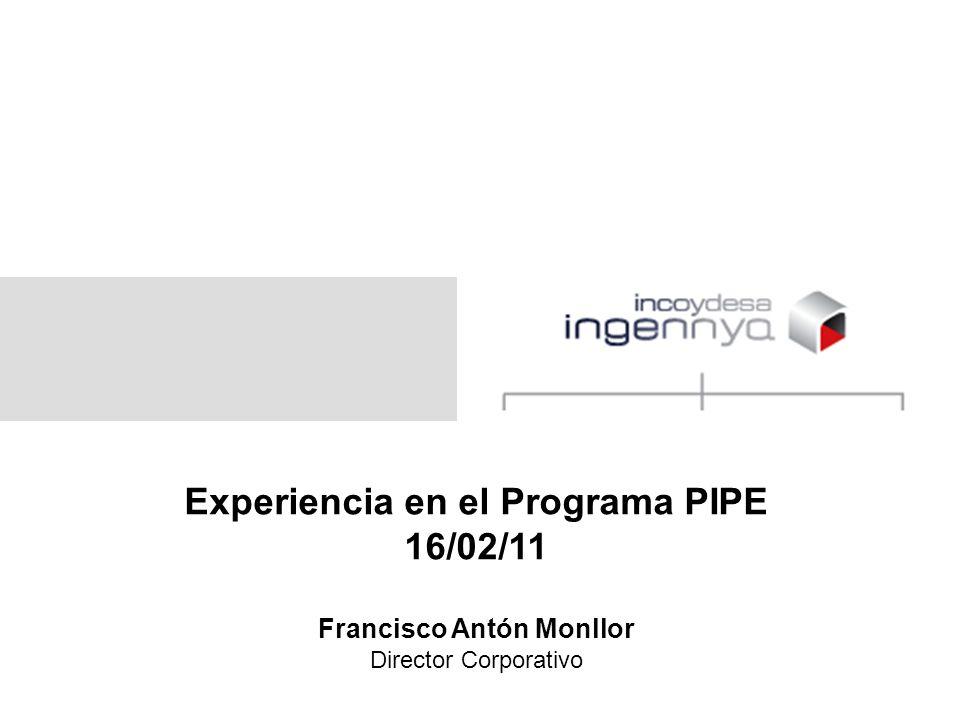Experiencia en el Programa PIPE Francisco Antón Monllor