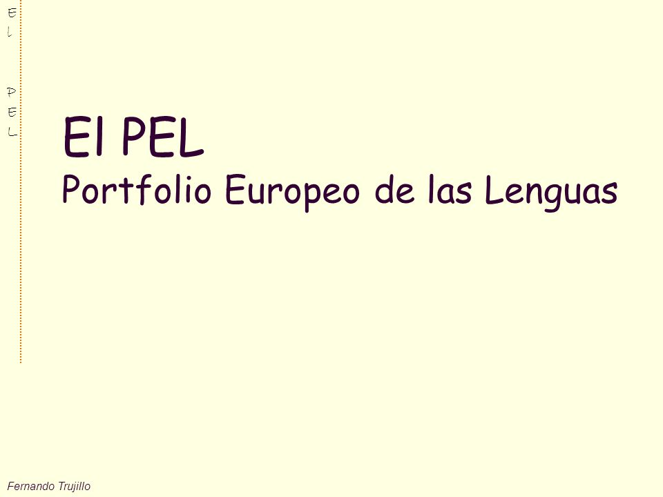 El PEL Portfolio Europeo de las Lenguas