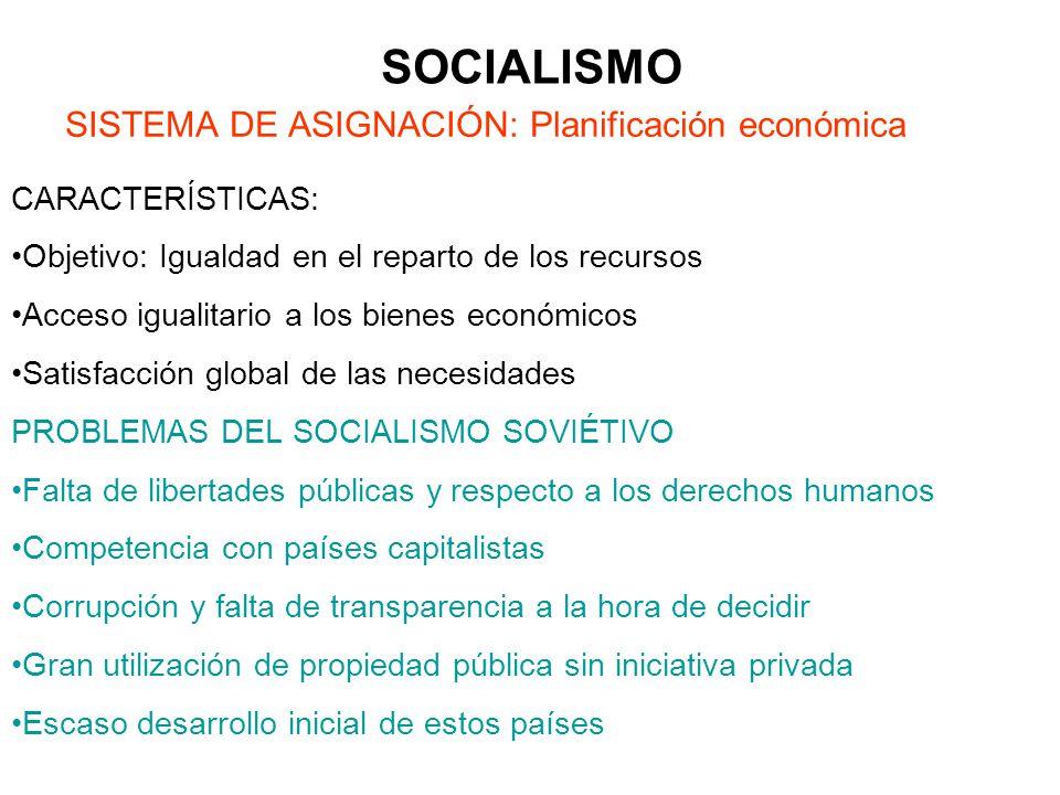 SOCIALISMO SISTEMA DE ASIGNACIÓN: Planificación económica