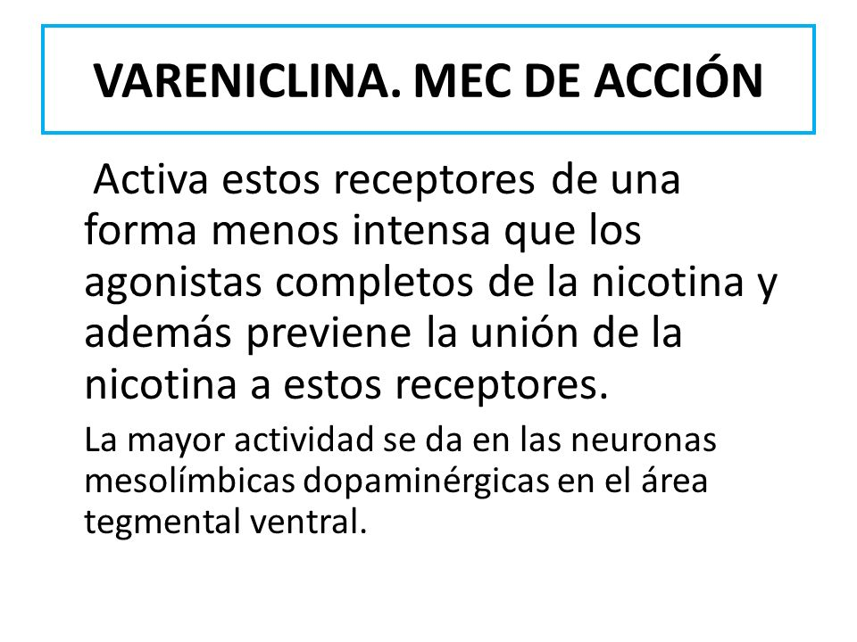 VARENICLINA. MEC DE ACCIÓN