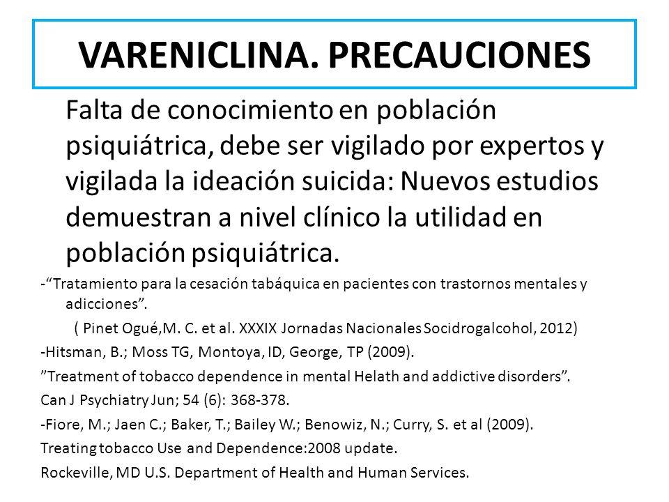 VARENICLINA. PRECAUCIONES