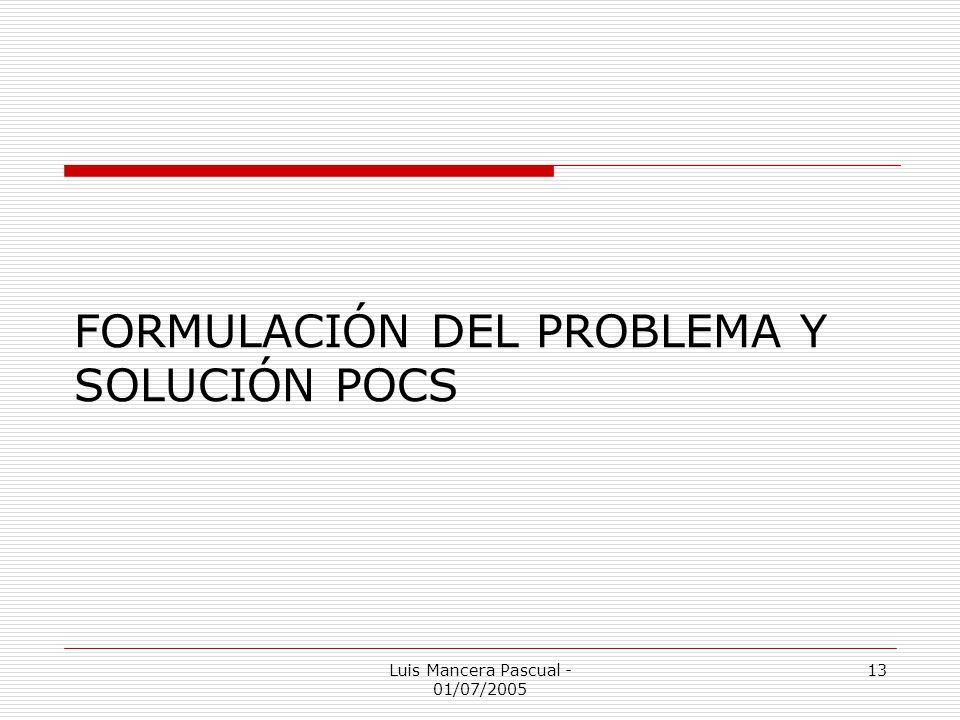 FORMULACIÓN DEL PROBLEMA Y SOLUCIÓN POCS