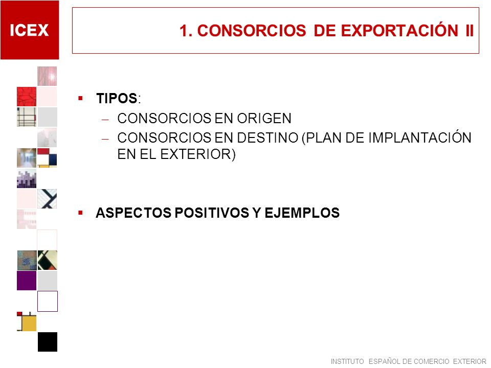 1. CONSORCIOS DE EXPORTACIÓN II