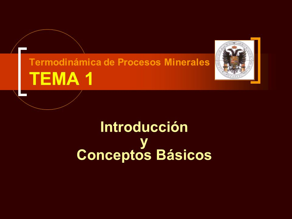 Termodinámica de Procesos Minerales TEMA 1