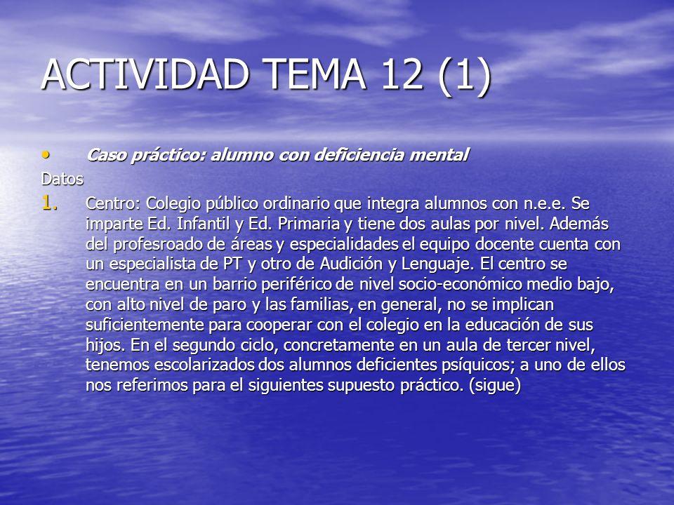 ACTIVIDAD TEMA 12 (1) Caso práctico: alumno con deficiencia mental