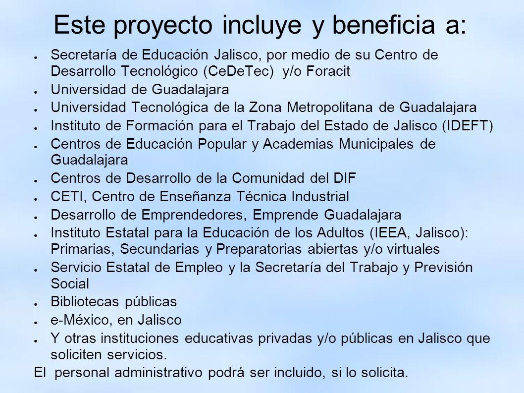 Este proyecto incluye y beneficia a: