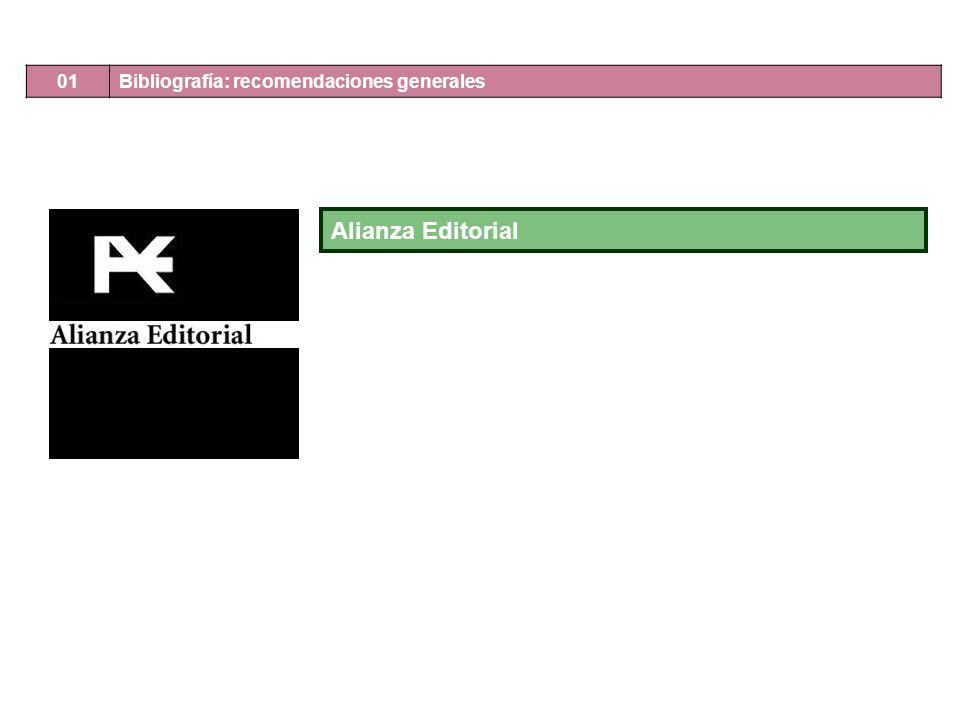 01 Bibliografía: recomendaciones generales Alianza Editorial