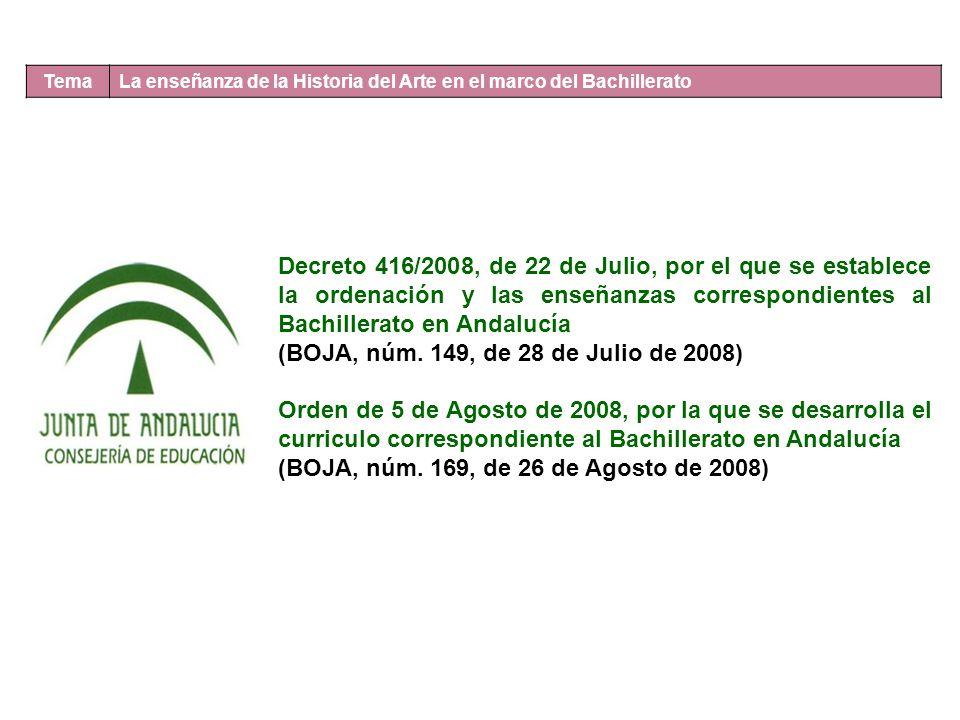 (BOJA, núm. 149, de 28 de Julio de 2008)