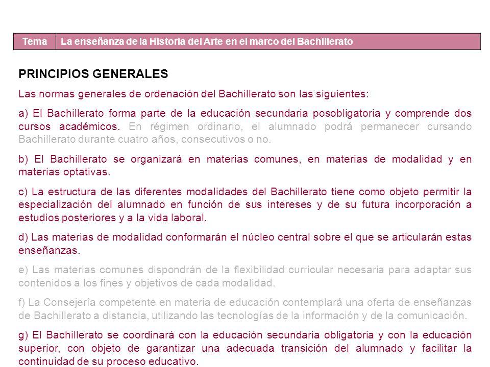 Tema La enseñanza de la Historia del Arte en el marco del Bachillerato. PRINCIPIOS GENERALES.