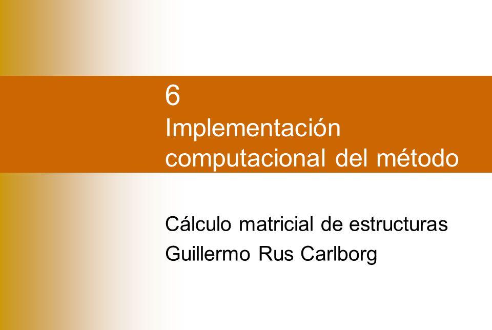 6 Implementación computacional del método