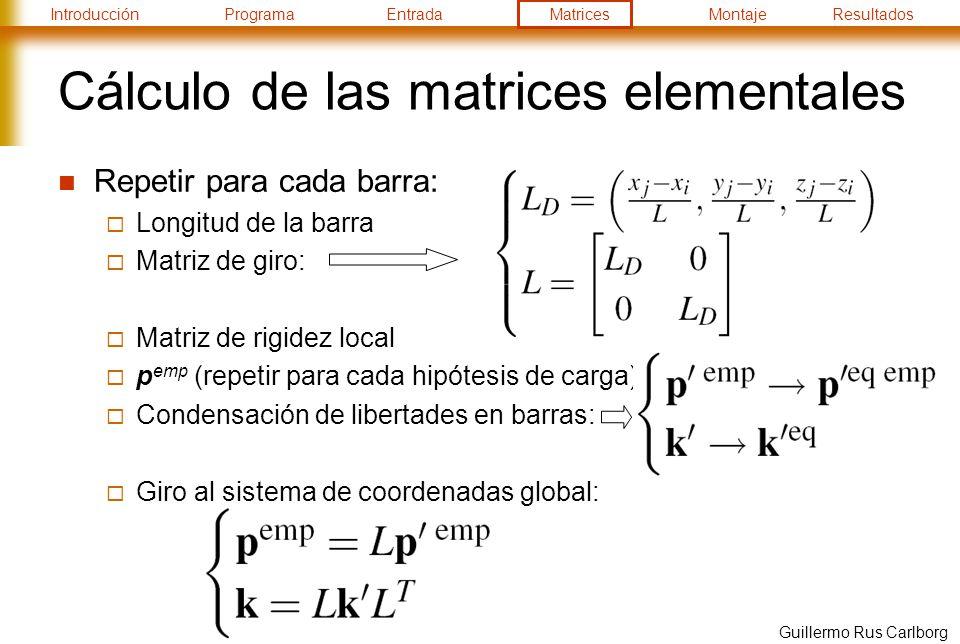 Cálculo de las matrices elementales