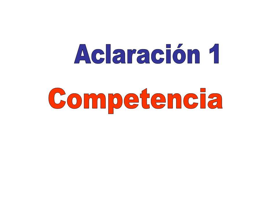 Aclaración 1 Competencia