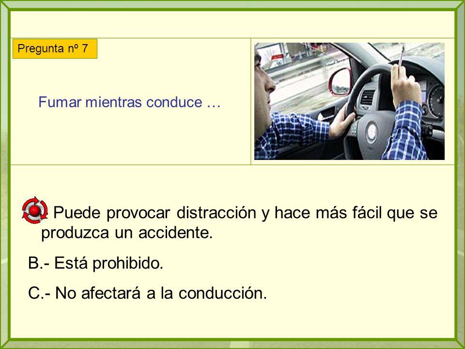 Fumar mientras conduce …